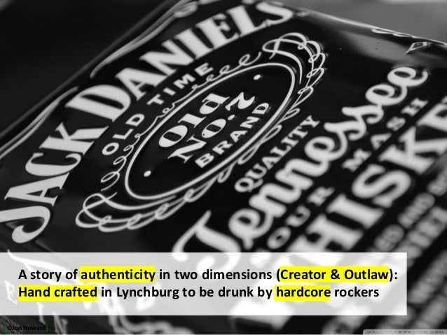 http://wallpaperswide.com/jack_daniels-wallpapers.html A story of authenticity in two dimensions (Creator & Outlaw): Hand ...