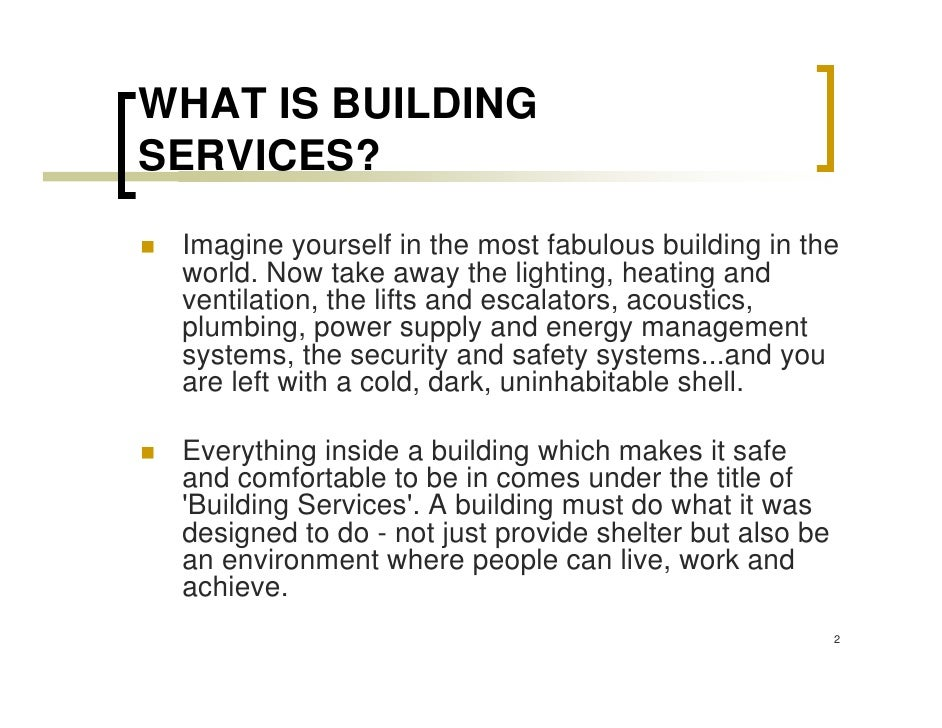 Introduction to building services for What is needed to build a house