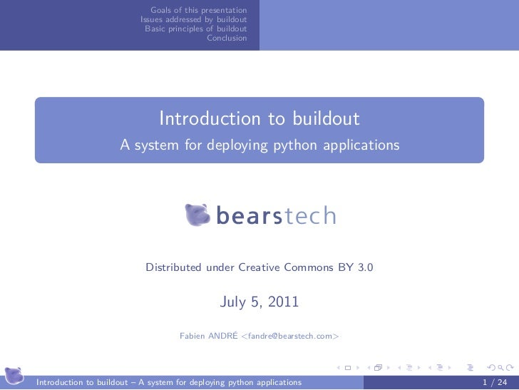 Goals of this presentation                           Issues addressed by buildout                             Basic princi...