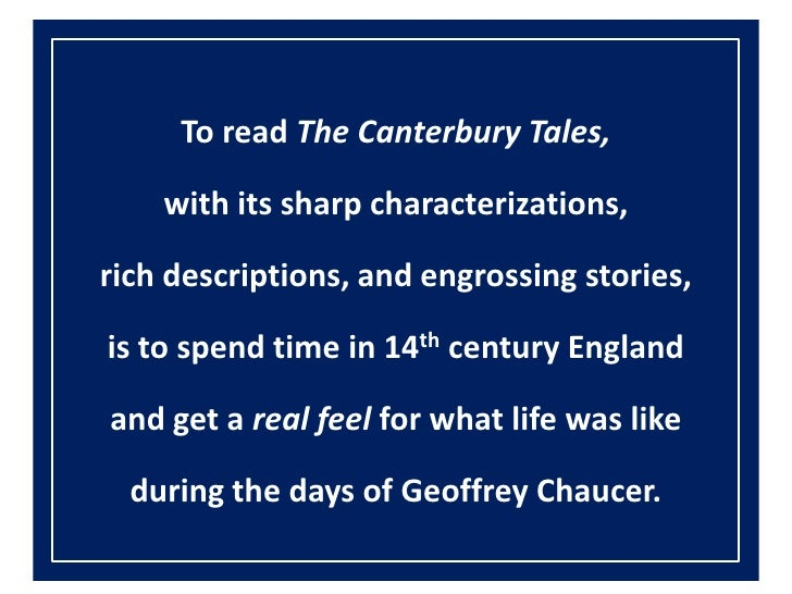 canterbury tales role of the A visit to canterbury is not complete without experiencing chaucer's famous tales of medieval misadventures at one of the city's most loved attractions.