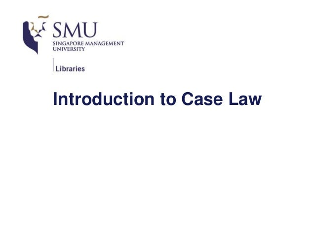Introduction to Case Law
