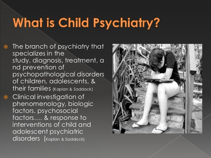 Introduction to Child Psychiatry Slide 2