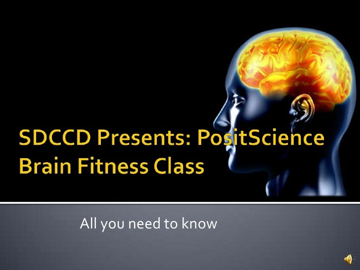 SDCCD Presents: PositScience Brain Fitness Class<br />All you need to know<br />