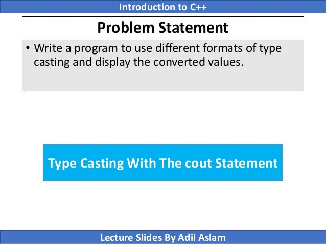 write a program to show type casting in c++