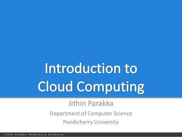 Jithin ParakkaDepartment of Computer Science    Pondicherry University