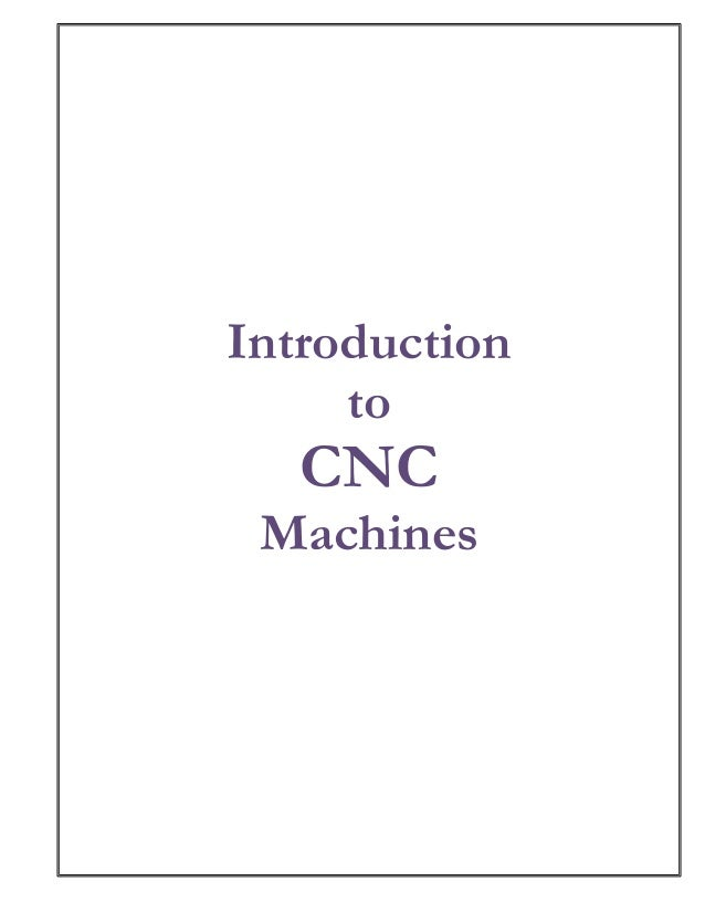 1Introduction     to   CNC Machines