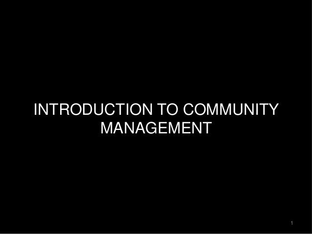 INTRODUCTION TO COMMUNITY MANAGEMENT 1