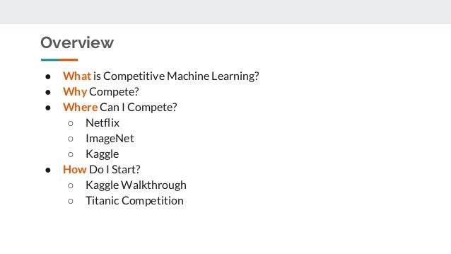 Introduction to competitive machine learning