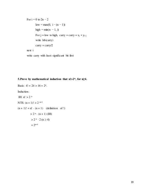 19 For i = 0 to 2n − 2 low = max(0, i − (n − 1)) high = min(n − 1, i) For j = low to high, carry = carry + xj ∗ yi−j write...