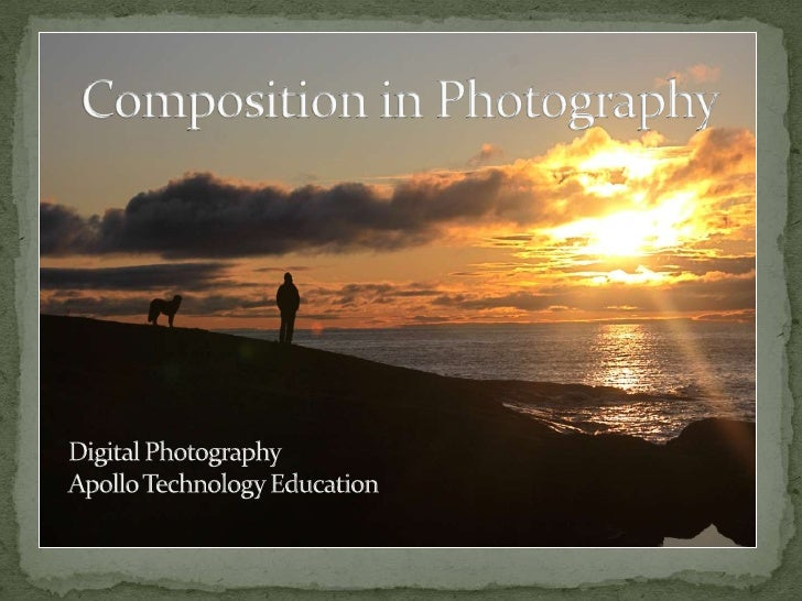 Composition in PhotographyDigital PhotographyApollo Technology Education<br />