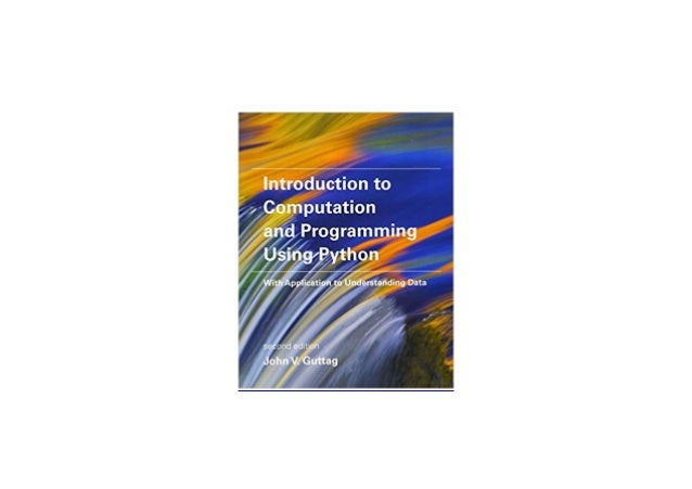 ^^[download p.d.f]^^@@ Introduction to Computation and Programming Using Python With Application to Understanding Data The...