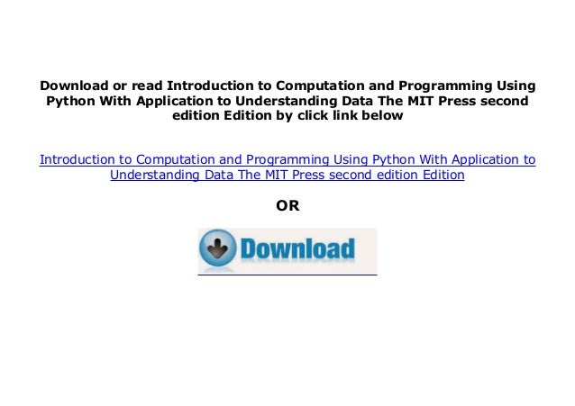 kindle_$ library Introduction to Computation and Programming Using Python With Application to Understanding Data The MIT P...