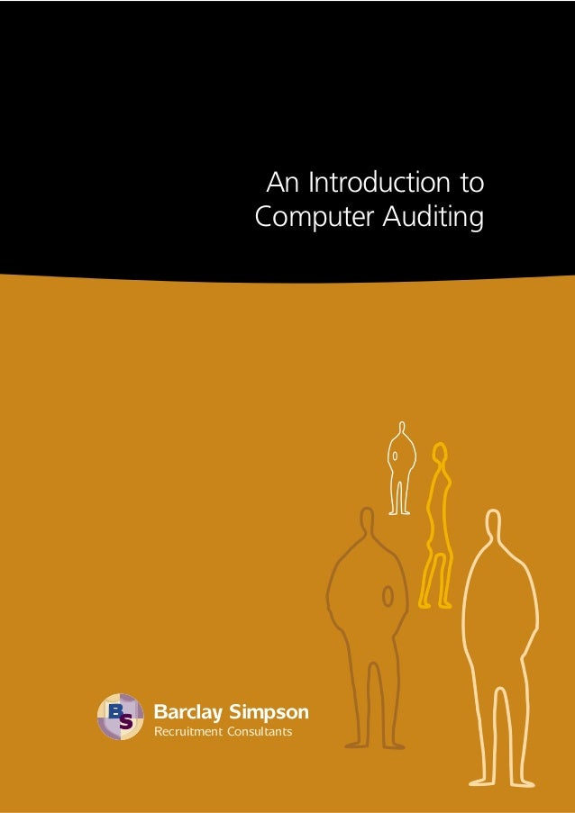 Barclay Simpson Recruitment Consultants An Introduction to Computer Auditing