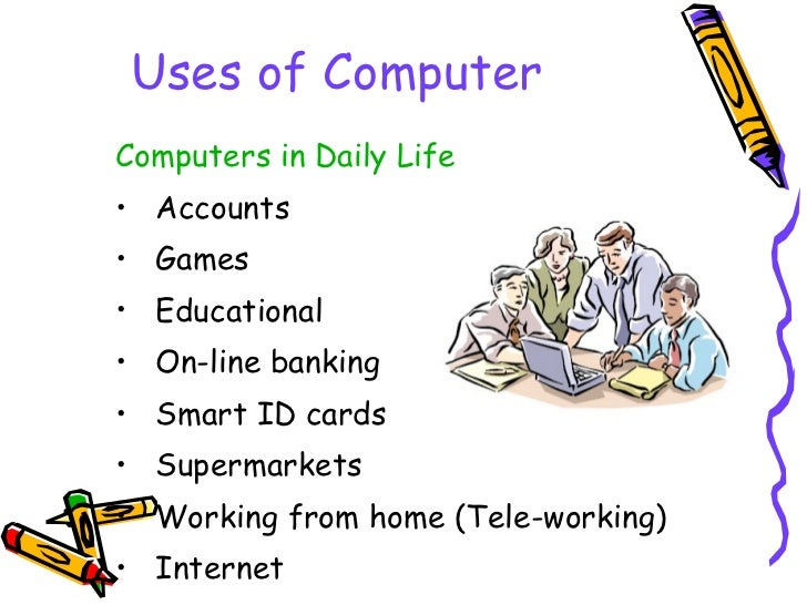 Usage of computer in daily life essay