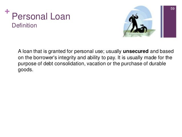 Unsecured Loan Definition >> Introduction To Consumer Lending