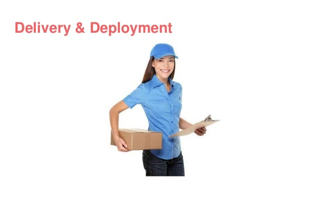 Delivery & Deployment