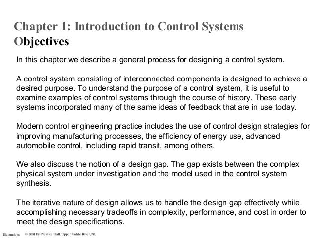 Illustrations In this chapter we describe a general process for designing a control system. A control system consisting of...