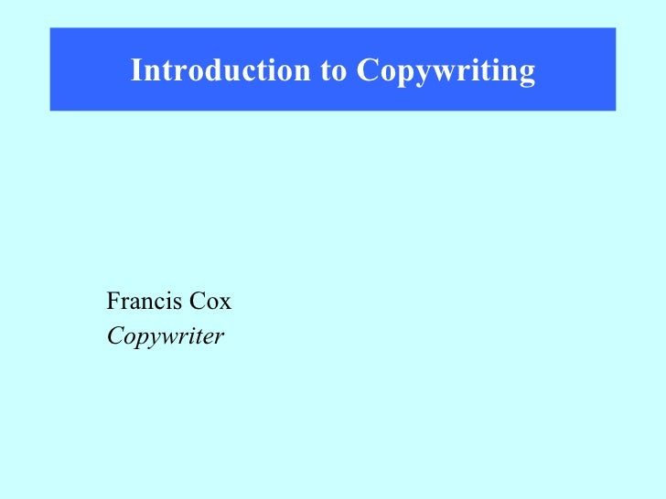 Introduction to Copywriting Francis Cox Copywriter
