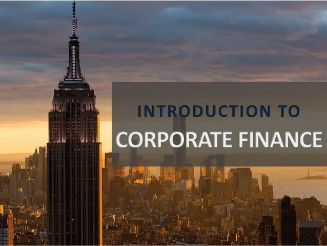 introduction to corporate finance and product Business english for success is a introduction to contracts, sales and product covers key legal issues relating to corporate management and finance.