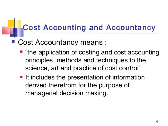 purpose of cost accounting Functions of management and cost acounting include planning, forecasting, budgeting, resource allocation, decision making, accountability, performance measurement and.