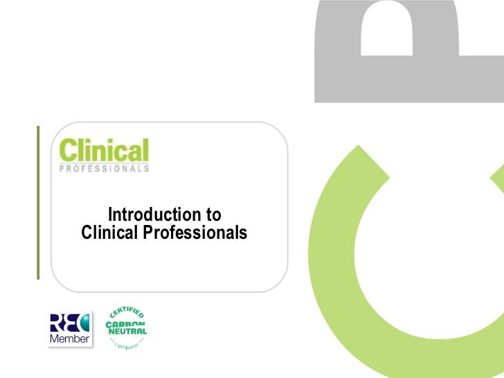 Introduction to Clinical Professionals