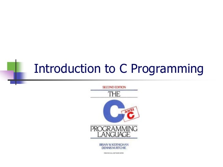 Introduction to C Programming<br />