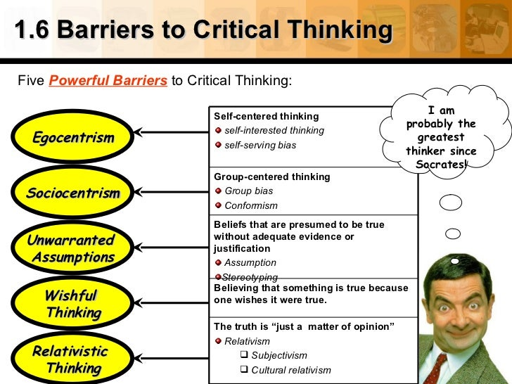 Barriers to critical thinking egocentrism define