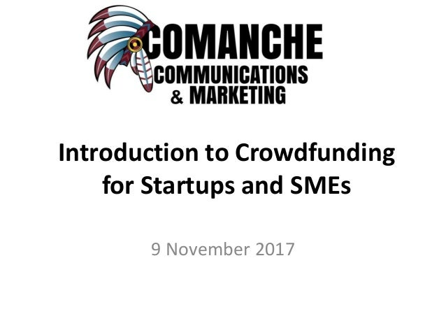Introduction to Crowdfunding for Startups and SMEs 9 November 2017
