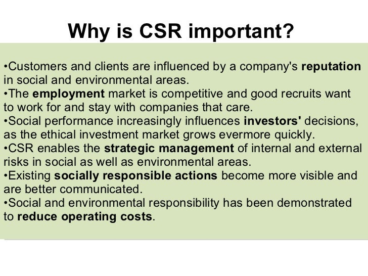 introduction to csr The main categories of corporate social responsibility include environmental efforts, philanthropy, ethical labor practices, and volunteerism managers who wish to create shared value for stakeholders, and thus make their companies thrive, are socially responsible.