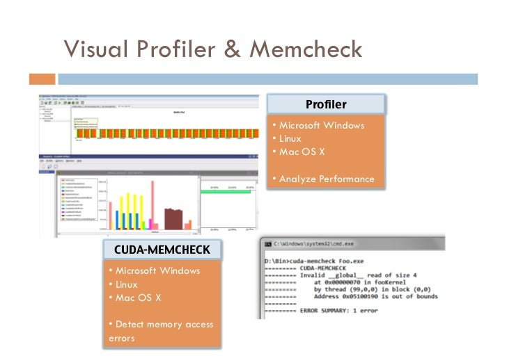 Visual Profiler & Memcheck                                    Profiler                             • Microsoft Windows  ...
