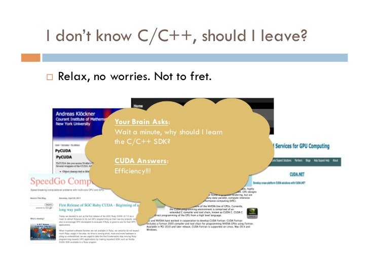 I don't know C/C++, should I leave?   Relax, no worries. Not to fret.                Your Brain Asks:                Wai...