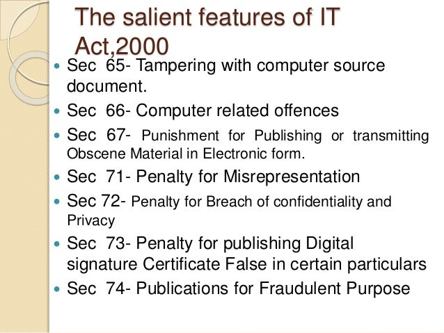 salient feature of cyber law Cyber laws in india  cyber crime is not defined in information technology act  2000 nor in the it  some of the notable features of the itaa are as follows.