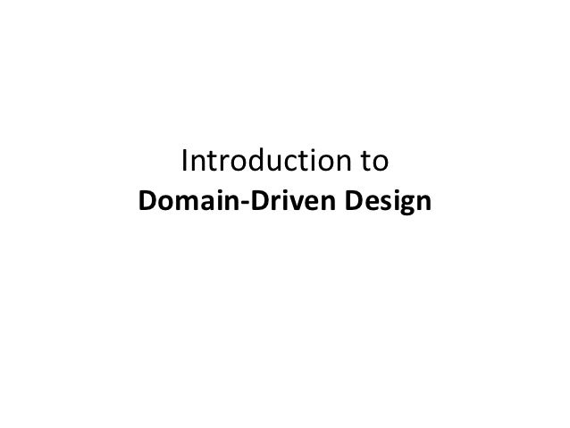 Introduction toDomain-Driven Design