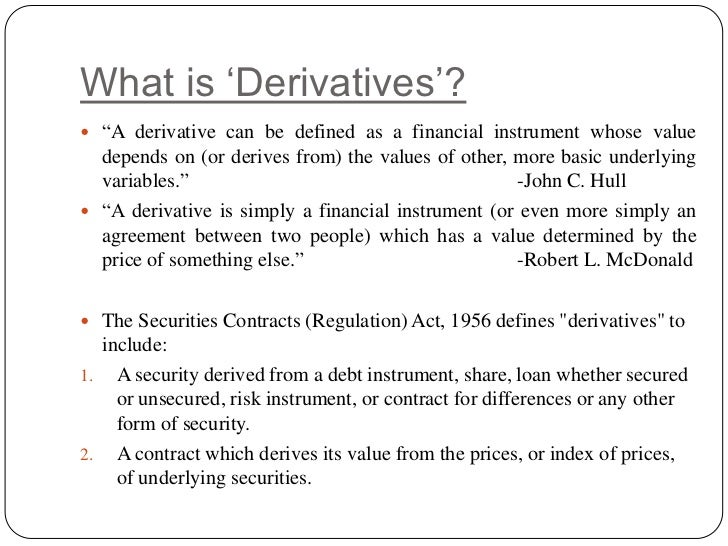 Unsecured Loan Definition >> Introduction to derivatives