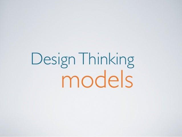 Design Thinking  models