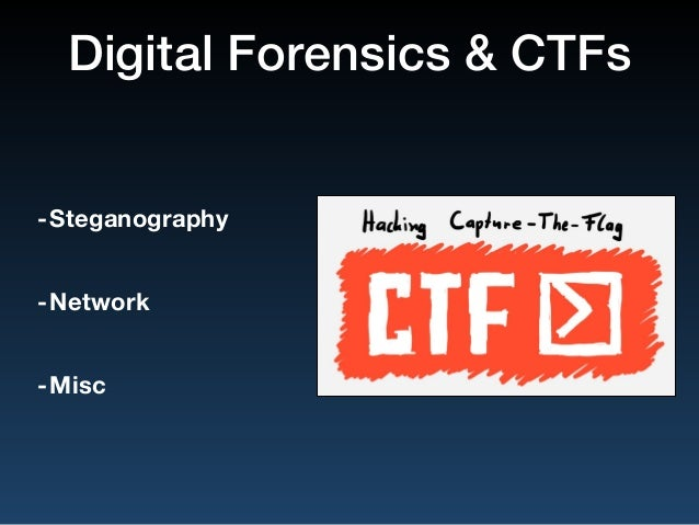 Introduction to Digital Forensics & CTF