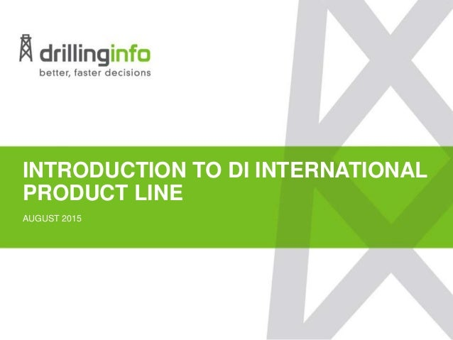 INTRODUCTION TO DI INTERNATIONAL PRODUCT LINE AUGUST 2015