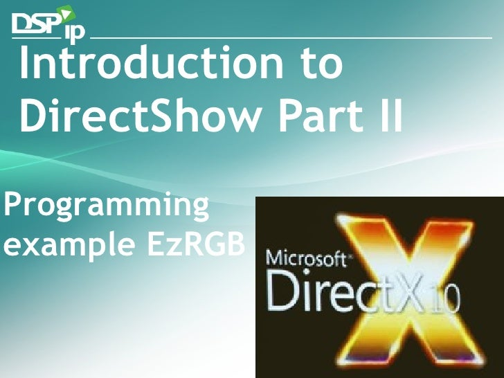 Introduction to directshow II