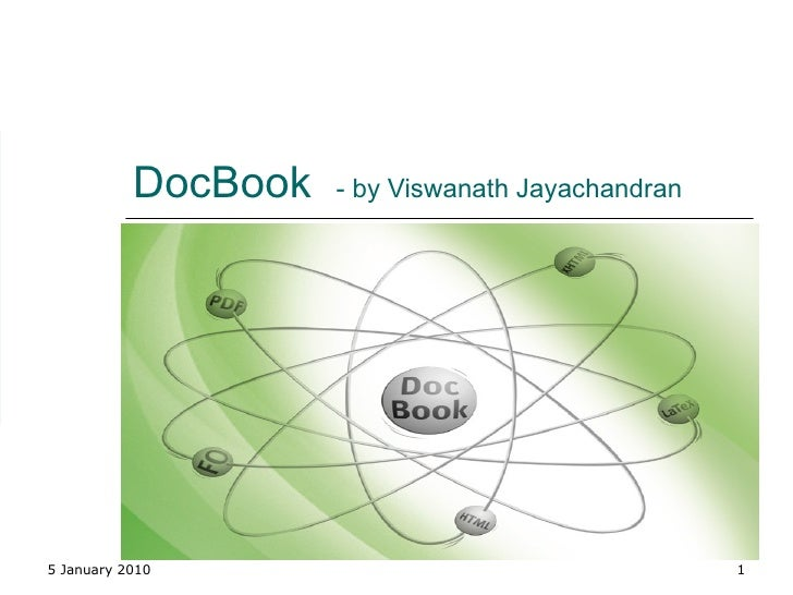 DocBook  - by Viswanath Jayachandran