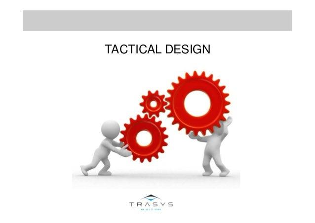 TACTICAL DESIGN
