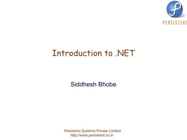 Introduction to .NET Siddhesh Bhobe