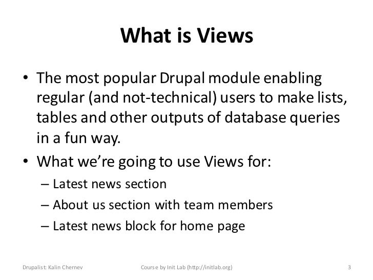 Drupal How to use Views module and edit/configure it