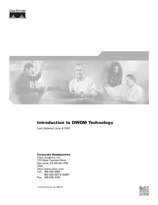 Introduction to DWDM TechnologyLast Updated: June 4, 2001Corporate HeadquartersCisco Systems, Inc.170 West Tasman DriveSan...