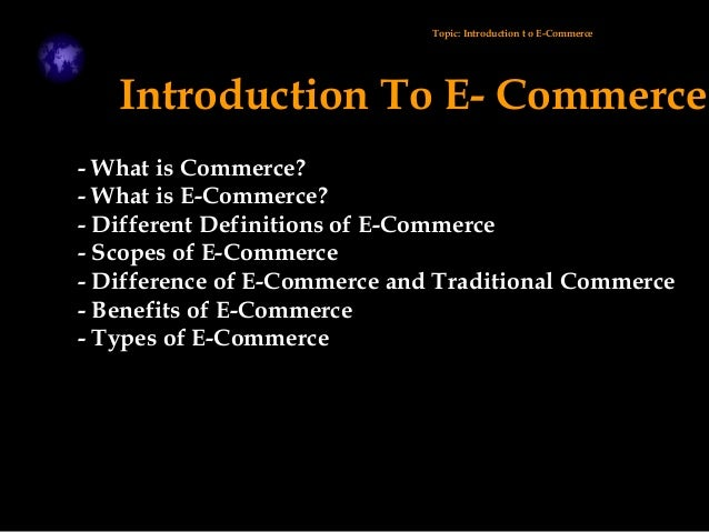 introduction to e commerce An introduction to electronic commerce international journal of scientific & technology research volume 2, issue 4, april 2013 issn 2277-8616 191.