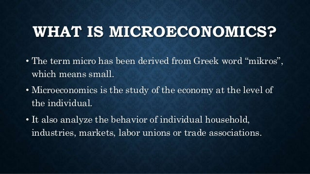 intro to microeconomics notes 1 introduction to economics lecture notes 1 a microeconomics - is concerned with decision-making by individual economic agents such as firms and consumers b macroeconomics - is concerned with the aggregate performance of the entire.