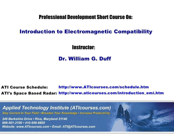 Professional Development Short Course On:        Introduction to Electromagnetic Compatibility                            ...
