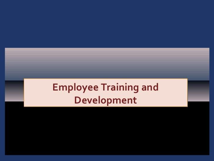 Employee Training and   Development                        1-1