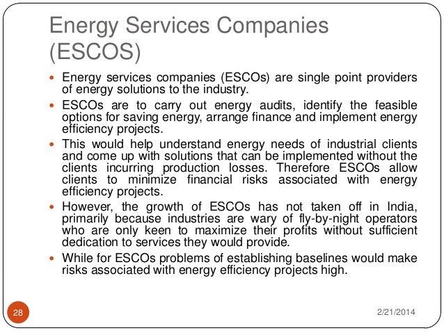 growth of escos in india One of the companies with a foot on the pedal of india's renewable-energy growth is omc  the collegial sense of cooperation that exists among competing escos in .