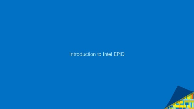 Introduction to Intel EPID