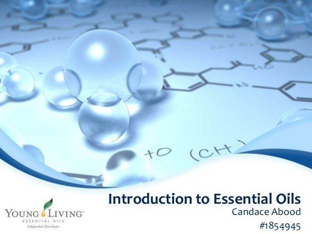 Introduction to Essential Oils  Candace Abood  #1854945